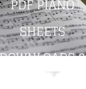 PDF PIANO SHEETS DOWNLOADS & BOOKS